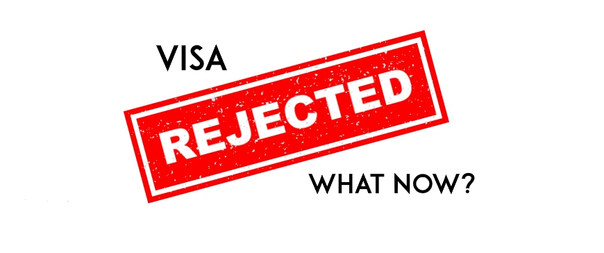 Immigration Visa Rejected or Visa Denied