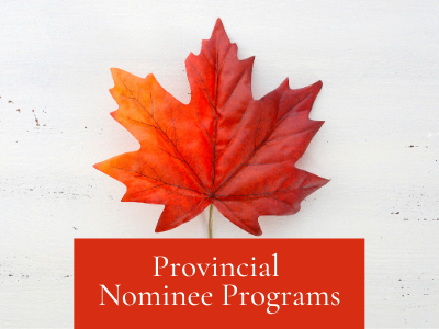 Provincial Nominee Program